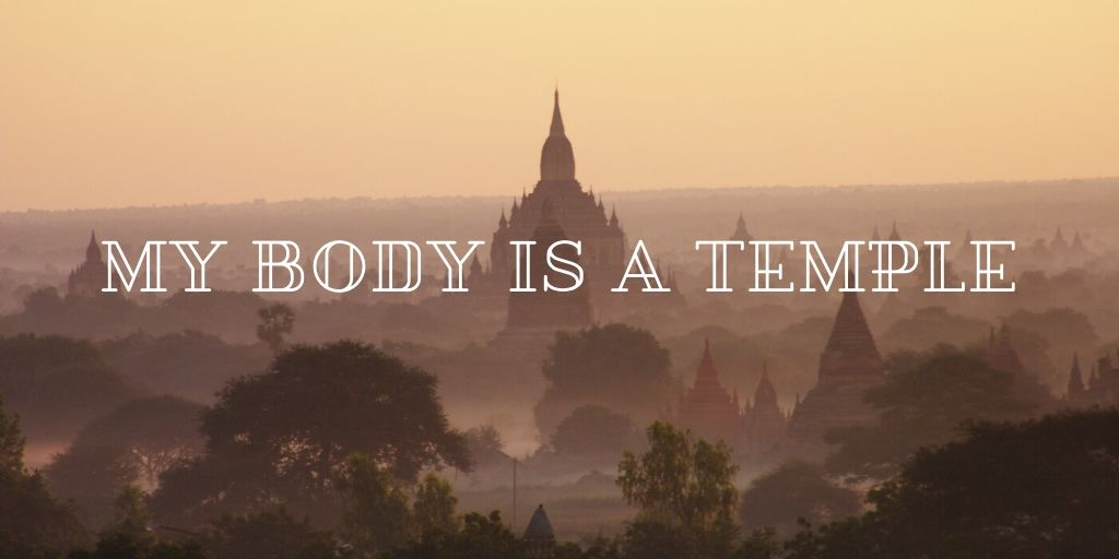my body is a temple healthy body and mind body positive